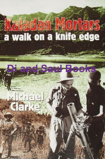 Kaladan Mortars - A Walk on a Knife Edge, by Michael Clarke
